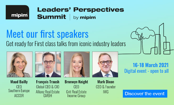 LEADERS' PERSPECTIVES SUMMIT: A MIPIM & Propel by MIPIM inspirational digital event